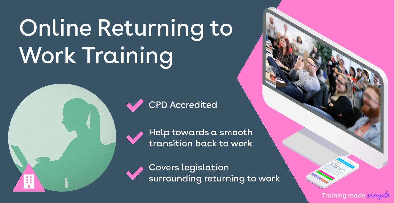 Online returning to work training